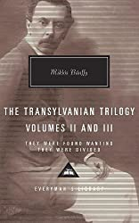 The Transylvanian Trilogy, Volumes II and III: They Were Found Wanting, They Were Divided: 2 (Everyman's Library)