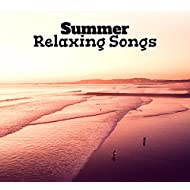 Summer Relaxing Songs – Time to Rest, Chill Out Beats, Vibes to Relax, Ibiza Shore, Beach Lounge