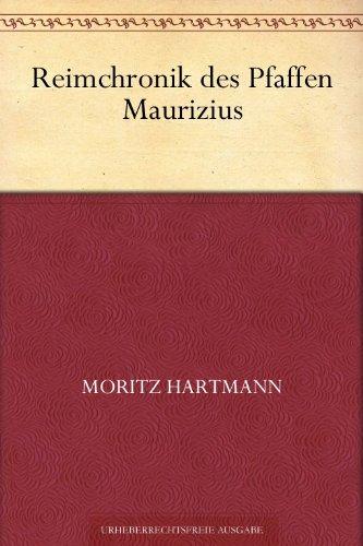 Reimchronik des Pfaffen Maurizius