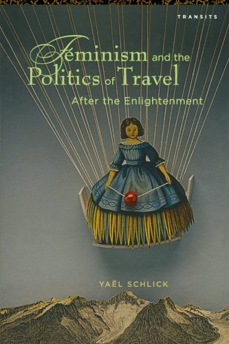 feminism-and-the-politics-of-travel-after-the-enlightenment-transits-literature-thought-culture-1650