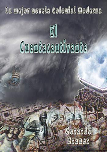 El Cuentacautivante por Gerardo Brauer