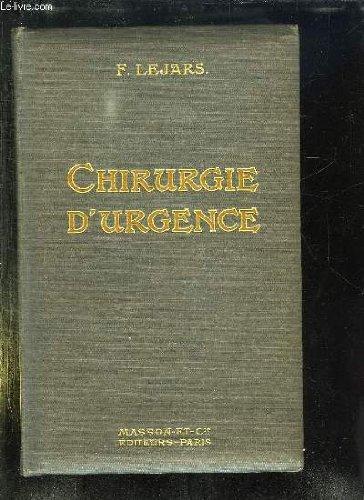 TRAITE DE CHIRURGIE D URGENCE. 6em EDITION .