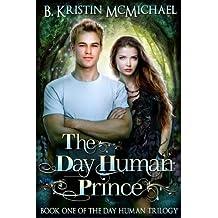 The Day Human Prince (English Edition)