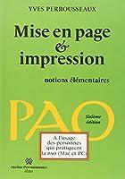 Yves Perrousseaux : Mise en page et impression : Notions élémentaires