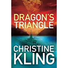 Dragon's Triangle (The Shipwreck Adventures) by Christine Kling (2014-06-01)