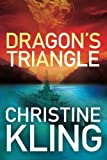 Dragon's Triangle (The Shipwreck Adventures) by Christine Kling