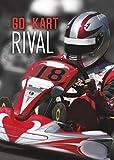 Go-Kart Rival (Teen Sport Stories)