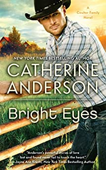 Bright Eyes (Kendrick/Coulter/Harrigan series) von [Anderson, Catherine]
