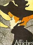 Les Affiches de Toulouse-Lautrec - Catalogue complet et raisonné