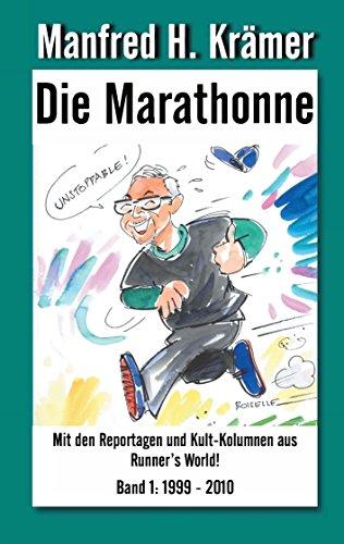 Die Marathonne (German Edition) por Manfred H. Krämer