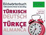 PONS Bildwörterbuch Türkisch: Die wichtigsten Begriffe und Redewendungen in topaktuellen Bildern für den Alltag