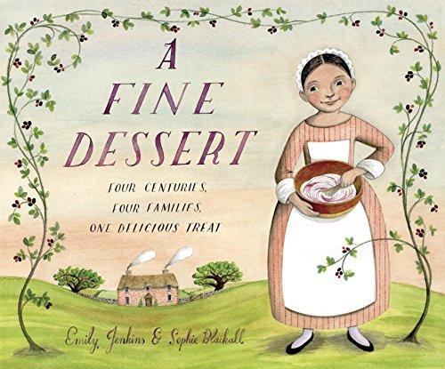 A fine dessert : four centuries, four families, one delicious treat