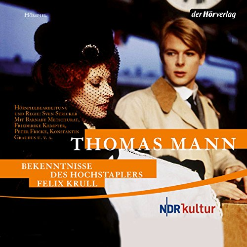 Bekenntnisse des Hochstaplers Felix Krull par Thomas Mann