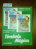 TOMBOLA MAGICA. LIBRO-GUIA. PREESCOLAR. CINCO AÑOS. CUADERNOS 2/1-2/2-2/3.