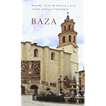 Baza : Granada, guías de historia y arte