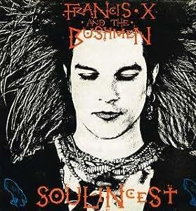 FRANCIS X & THE BUSHMEN - SOUL INCEST 12in WITH LYRIC SHEET (23024)