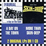 A Day on the Town / More Than Skin-Deep by Burial