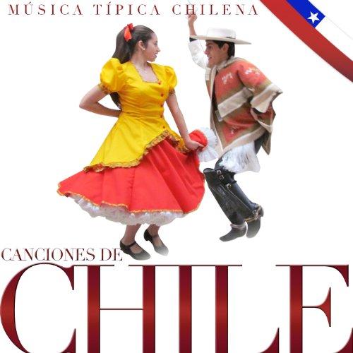 Canciones de Chile. Música Típica Chilena