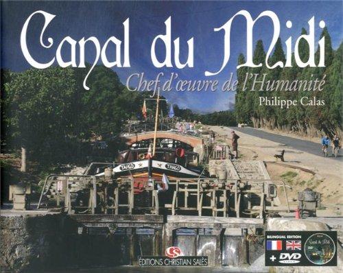 Canal du midi chef d'oeuvre de l'humanité : Edition français/anglais (1DVD)