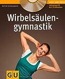 Wirbelsäulengymnastik (mit Audio.CD) (GU Multimedia)