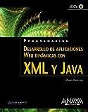 Desarrollo de aplicaciones Web dinámicas con XML y Java (Programación)