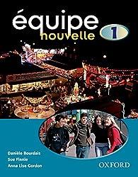 Équipe nouvelle: Part 1: Students' Book (Equipe nouvelle)