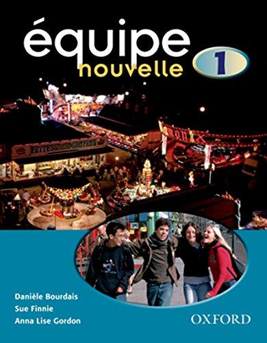 Équipe nouvelle: Part 1: Students' Book
