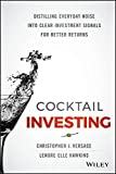 Best El libro investings - Cocktail Investing: Distilling Everyday Noise Into Clear Investment Review