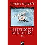 Joachim Meyerhoff (Autor) (100)Neu kaufen:   EUR 10,99 74 Angebote ab EUR 5,00