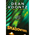 Shadowfires: An unbelievably tense and spine-chilling thriller (English Edition)