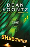 Shadowfires: An unbelievably tense and spine-chilling thriller