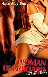 Woman Overboard: (BBW menage multiple MMF MFM FMM) (the Ship's Doctor's Log Book 2) (English Edition)