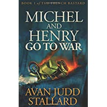 Michel And Henry Go To War (The French Bastard)