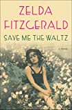 Image de Save Me the Waltz: A Novel (English Edition)