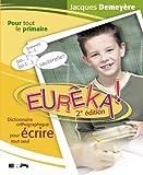 Eureka! : Dictionnaire Orthographique
