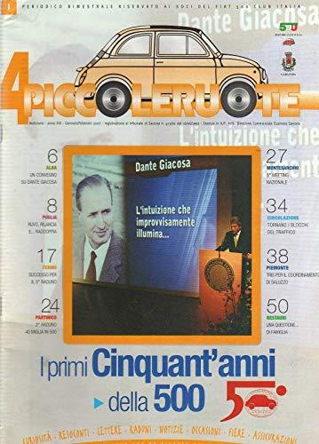 Fiat 500 Club Italia 4 Piccole ruote 1-2007 I primi Cinquant'anni della 500