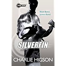 SilverFin (Young Bond) by Charlie Higson (2012-04-05)
