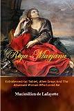 Riya-Marjana: The Extraterrestrial Tablet, Alien Grays And The Anunnaki Woman Who Loved Me (English Edition)