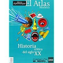 Atlas Historico, El - Historia Critica Del Siglo Xx