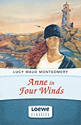 Anne in Four Winds (Anne Shirley Romane 3)