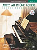 Alfred's Basic Adult All-in-One Course, Bk 3: Lesson * Theory * Technic (Book & CD) (Alfred's Basic Adult Piano Course)