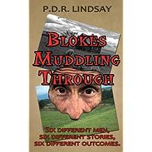'Blokes Muddling Through'