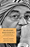 Madame President: The Extraordinary Journey of Ellen Johnson Sirleaf