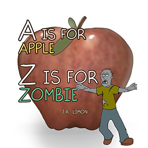 for Zombie: A is for Apple Z is for Zombie (English Edition) ()