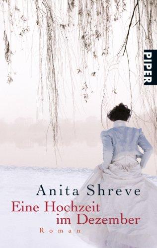 Buchseite und Rezensionen zu 'Eine Hochzeit im Dezember' von Anita Shreve