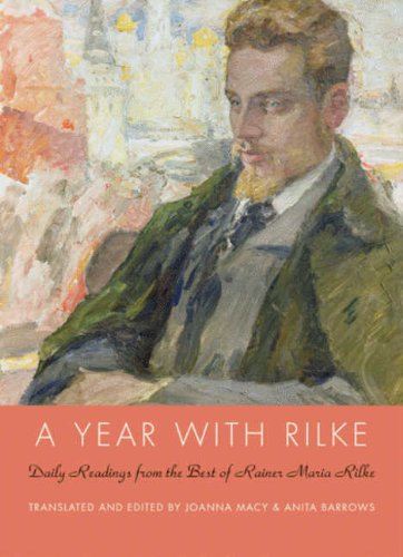 A Year with Rilke: Daily Readings from the Best of Rainer Maria Rilke (English Edition)