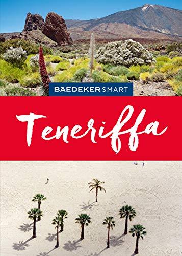 Baedeker SMART Reiseführer Teneriffa (Baedeker SMART Reiseführer E-Book)