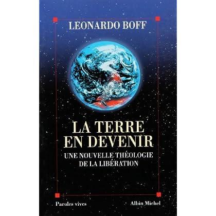 La Terre en devenir : Une nouvelle théologie de la libération