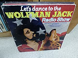 let's dance to the Wolfman Jack radio show - blp 81.003