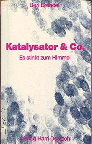 Katalysator und Co. Es stinkt zum Himmel